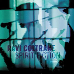 <i>Spirit Fiction</i> 2012 studio album by Ravi Coltrane