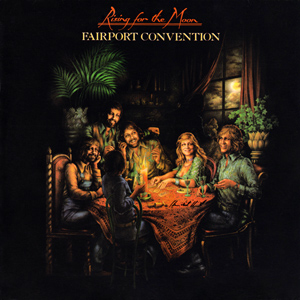 <i>Rising for the Moon</i> 1975 studio album by Fairport Convention