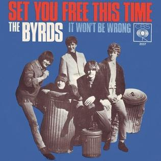 Set You Free This Time 1966 single by the Byrds
