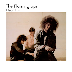 <i>Hear It Is</i> 1986 studio album by The Flaming Lips