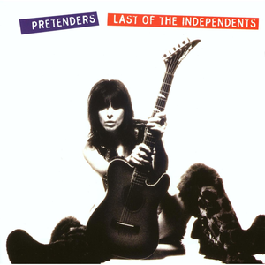 <i>Last of the Independents</i> 1994 studio album by The Pretenders