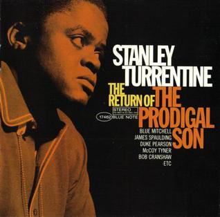 <i>The Return of the Prodigal Son</i> (album) 2008 studio album by Stanley Turrentine