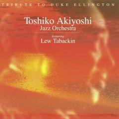 <i>Tribute to Duke Ellington</i> album by Toshiko Akiyoshi – Lew Tabackin Big Band