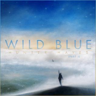 <i>Wild Blue (Part I)</i> 2019 studio album by Hunter Hayes
