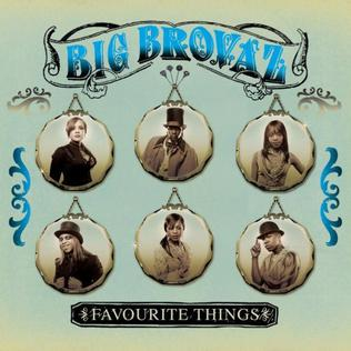 Favourite Things single by Big Brovaz