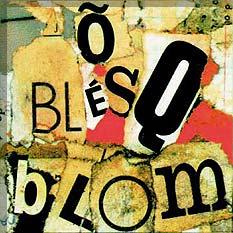 <i>Õ Blésq Blom</i> 1989 studio album by Titãs