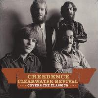 Creedence Clearwater Revival Covers The Classics artwork