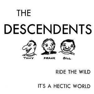 Ride the Wild / Its a Hectic World