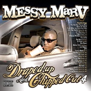<i>Draped Up and Chipped Out, Vol. 4</i> album by Messy Marv