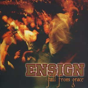 <i>Fall from Grace</i> (EP) 1997 EP by Ensign