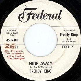 Hide Away Instrumental blues standard first recorded by Freddie King