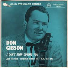 I Cant Stop Loving You Country song originally by Don Gibson
