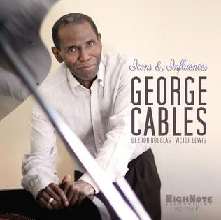<i>Icons & Influences</i> 2014 studio album by George Cables