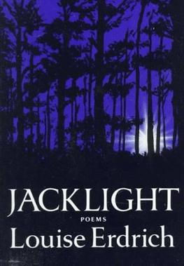 jacklight louise erdrich This pin was discovered by patricia noel discover (and save) your own pins on pinterest.