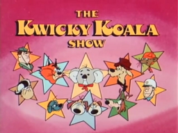<i>The Kwicky Koala Show</i> television series