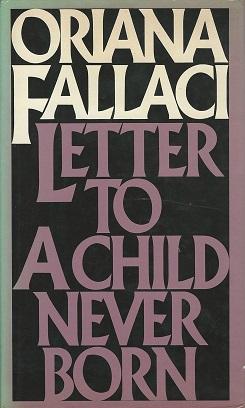 Letter to a Child Never Born   Wikipedia