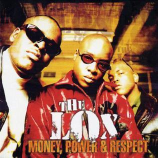 <i>Money, Power & Respect</i> 1998 studio album by the Lox