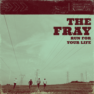 Run for Your Life (The Fray song) - Wikipedia
