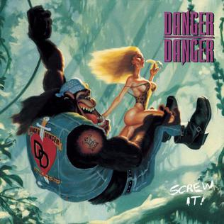 <i>Screw It!</i> 1991 studio album by Danger Danger