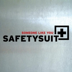 Someone Like You (SafetySuit song)
