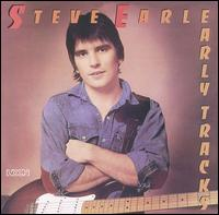 Steve Earle - Early Tracks Coverart.jpg
