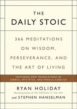 <i>The Daily Stoic</i> book by Ryan Holiday
