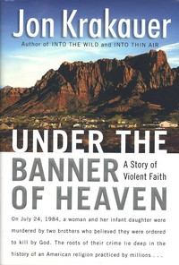 <i>Under the Banner of Heaven</i> book by Jon Krakauer