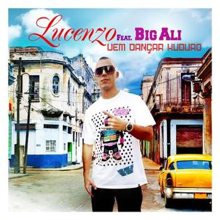 Vem Dançar Kuduro 2010 single by Lucenzo and Big Ali
