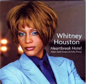 Heartbreak Hotel (Whitney Houston song) 1999 single by Whitney Houston, Faith Evans, Kelly Price
