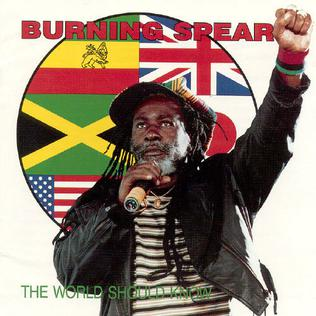 The World Should Know Burning Spear Album Wikipedia