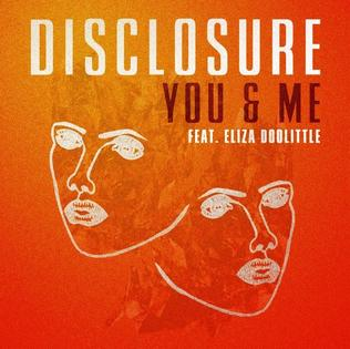 You & Me (Disclosure song) single by Disclosure