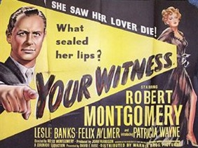 <i>Your Witness</i> (film) 1950 film by Robert Montgomery