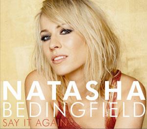 Say It Again (Natasha Bedingfield song) 2007 song by Natasha Bedingfield