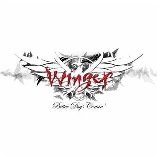 <i>Better Days Comin</i> 2014 studio album by Winger