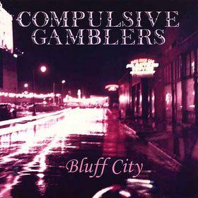 <i>Bluff City</i> (album) album by Compulsive Gamblers