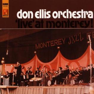 Ce que vous écoutez là tout de suite - Page 4 Don_Ellis_Orchestra_'Live'_at_Monterey!
