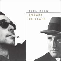 <i>Godard/Spillane</i> 1999 compilation album by John Zorn