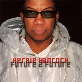 <i>Future 2 Future</i> album by Herbie Hancock