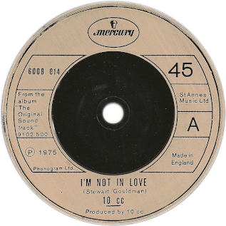 Im Not in Love 1975 single by 10cc