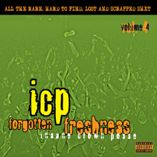 <i>Forgotten Freshness Volume 4</i> compilation album by Insane Clown Posse