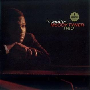 [Jazz] Playlist - Page 12 Inception_%28McCoy_Tyner_album%29