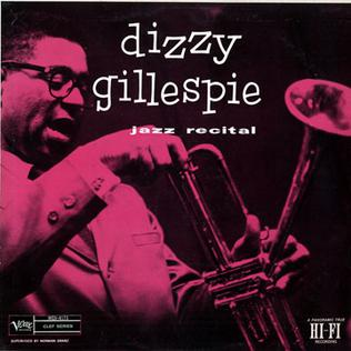<i>Jazz Recital</i> 1956 studio album by Dizzy Gillespie