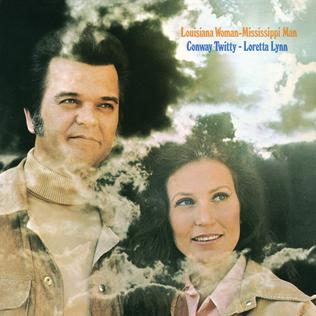 <i>Louisiana Woman, Mississippi Man</i> 1973 studio album by Conway Twitty and Loretta Lynn