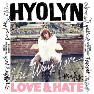 <i>Love & Hate</i> (Hyolyn album) 2013 studio album by Hyolyn