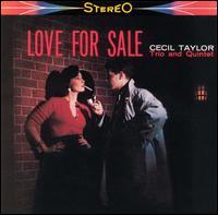 <i>Love for Sale</i> (Cecil Taylor album) 1959 studio album by Cecil Taylor