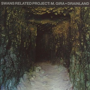 <i>Drainland</i> 1995 studio album by M. Gira