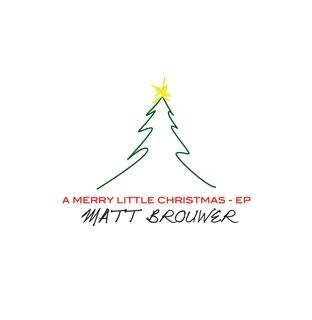 filematt brouwer a merry little christmas coverjpg - Merry Little Christmas