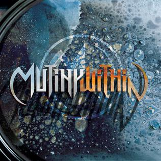 <i>Mutiny Within</i> (album) 2010 studio album by Mutiny Within