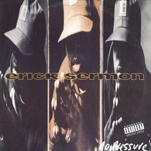 <i>No Pressure</i> (Erick Sermon album) 1993 studio album by Erick Sermon