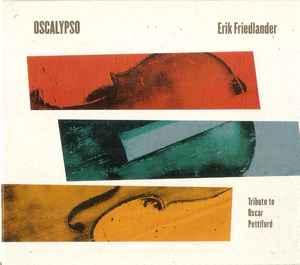 <i>Oscalypso</i> 2015 studio album by Erik Friedlander